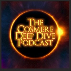 The Cosmere Deep Dive Podcast