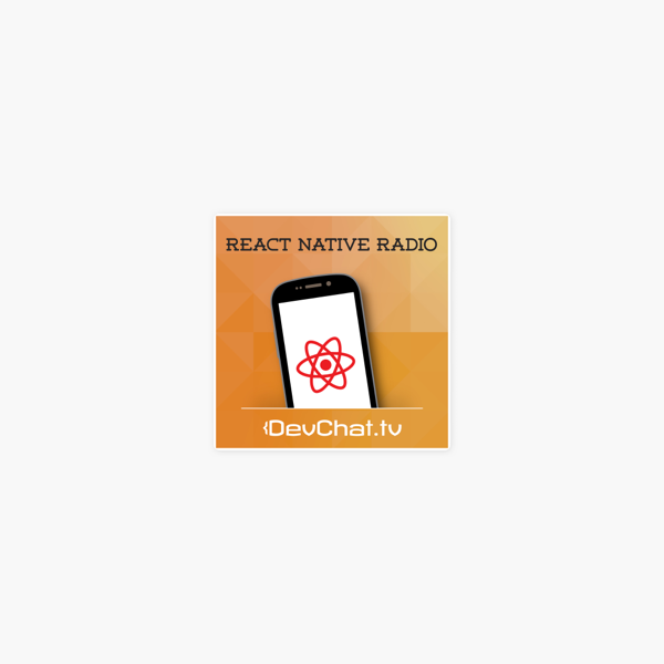 React Native Radio» в Apple Podcasts