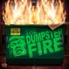 The Dumpster Fire