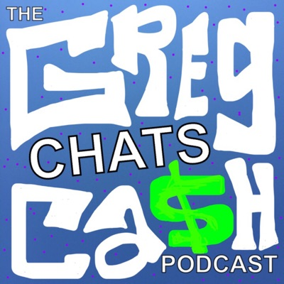 Greg Chats Cash