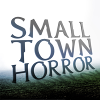 Podcast cover art for Small Town Horror