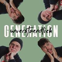 Generation Unverständlich