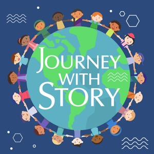 Journey with Story -  A Storytelling Podcast for Kids