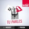 Tu parles - France Inter