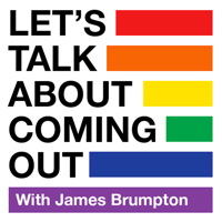 Let's Talk About Coming Out podcast