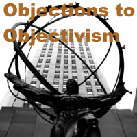 Objections to Objectivism: critiques of Ayn Rand from a moderate podcast