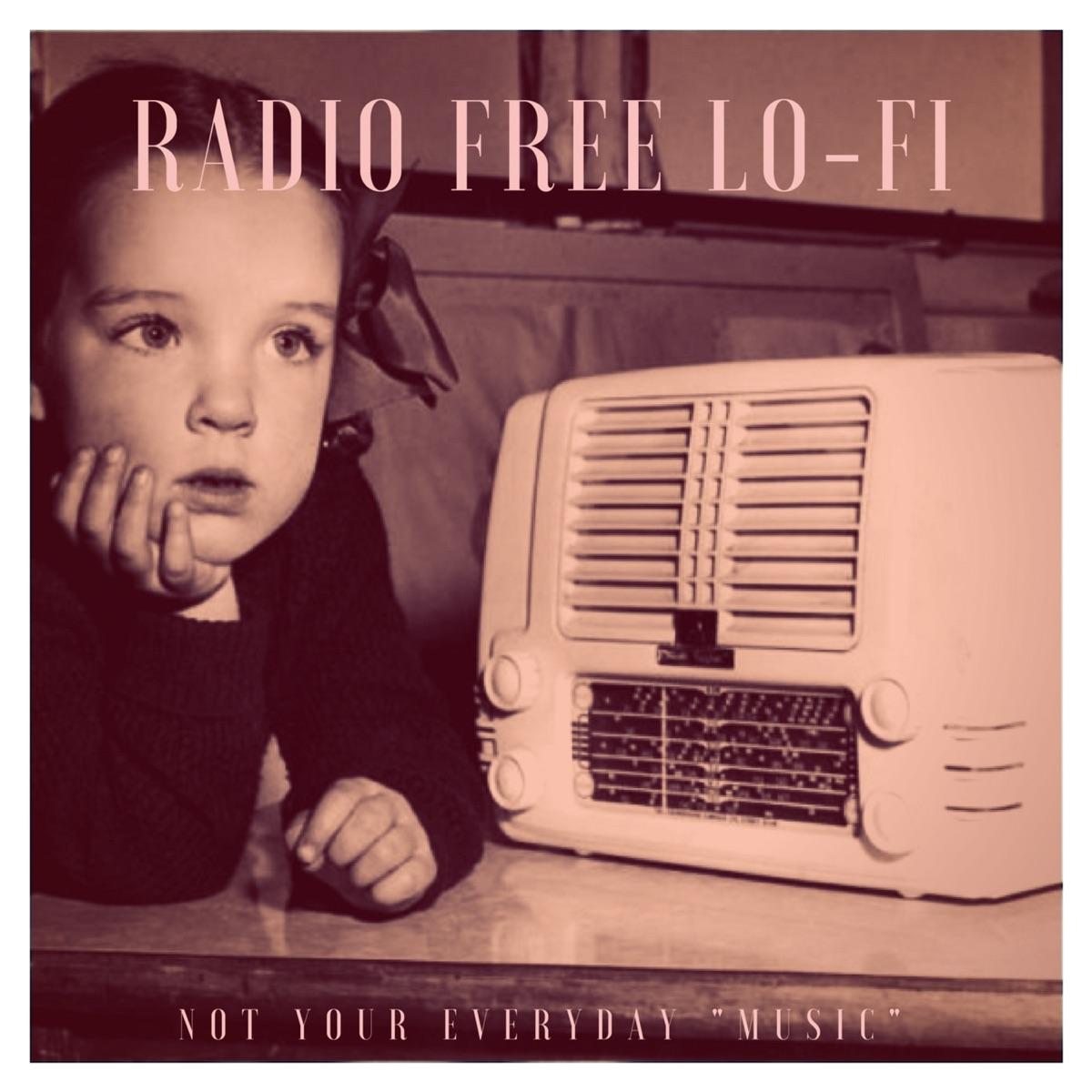 Radio Free Lo-Fi