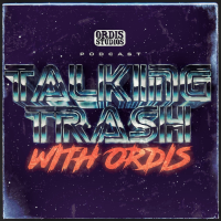 Talking Trash with Ordis podcast