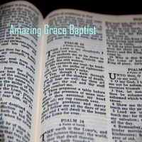 Amazing Grace Baptist Church podcast