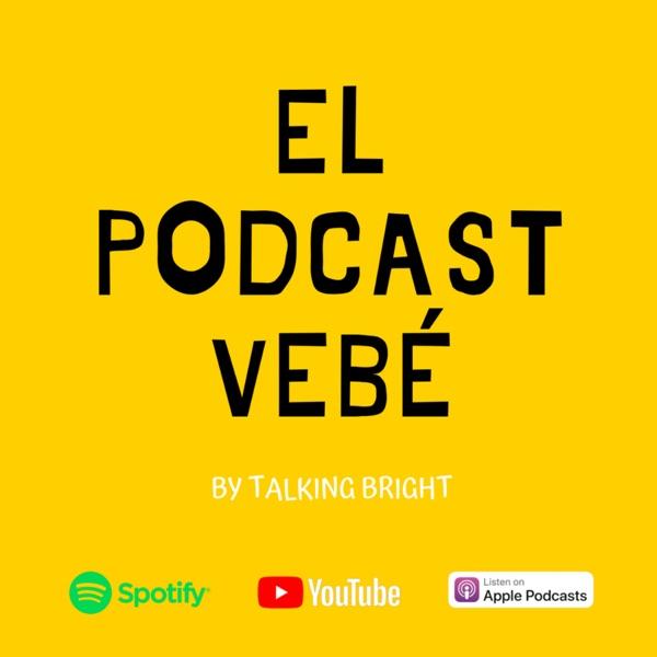 El Podcast Vebé