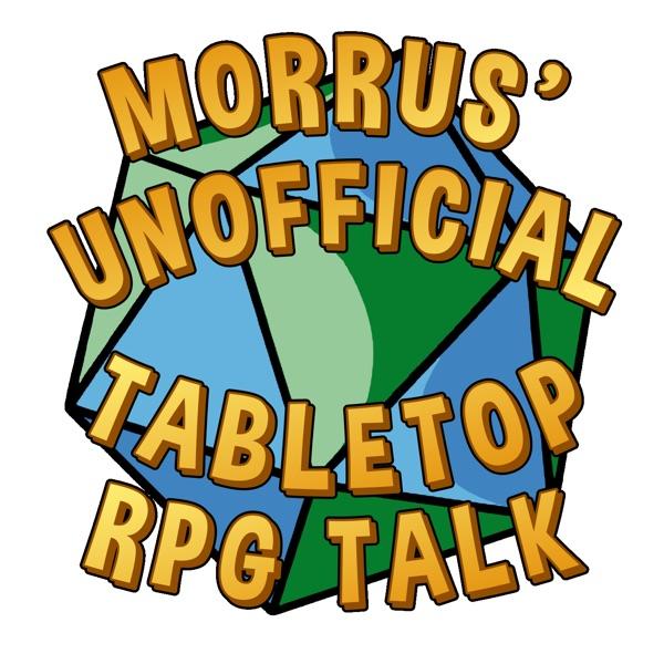 Morrus' Unofficial Tabletop RPG Talk | Himalaya