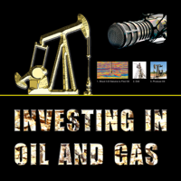 Investing in Oil and Gas podcast