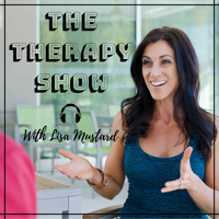 The Therapy Show with Lisa Mustard podcast