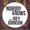 """""""Nobody Knows"""" with Joey Johnson artwork"""