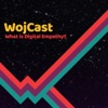 WojCast - What is Digital Empathy?