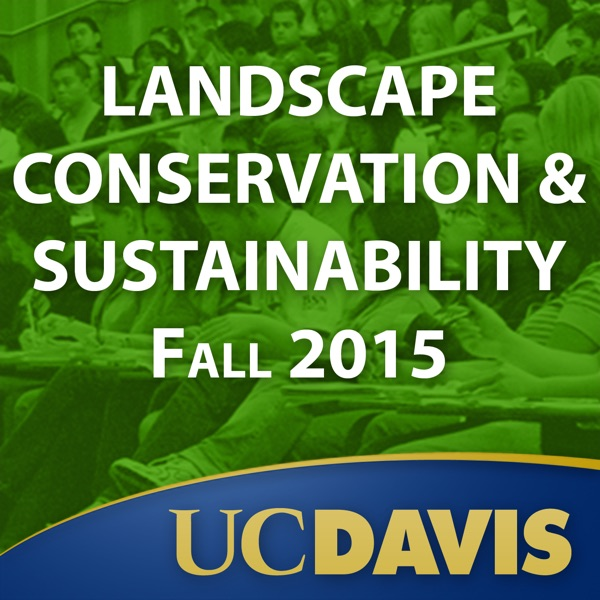Landscape Conservation & Sustainability: Fall 2015