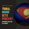 Tribal House Set Podcast Weekly