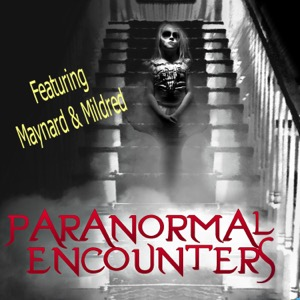 Paranormal Encounters Podcast Series