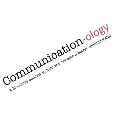 Communication-ology