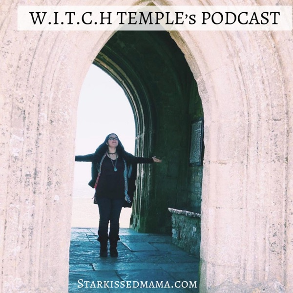 W.I.T.C.H Temple Podcast