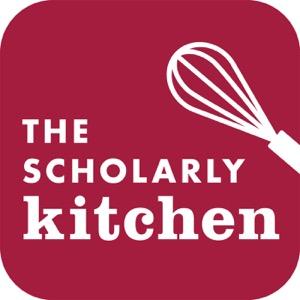 The Scholarly Kitchen Podcast