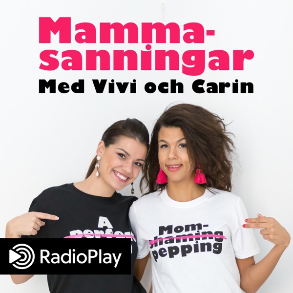Mammasanningar med Vivi och Carin