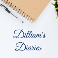 Dilliam's Diaries