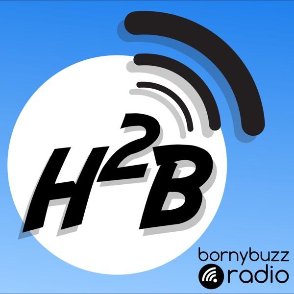 H2B – BornyBuzz