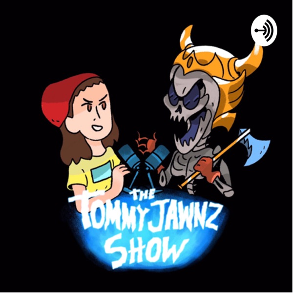 The Tommy Jawnz Show
