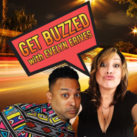 Get Buzzed with Evelyn Erives podcast