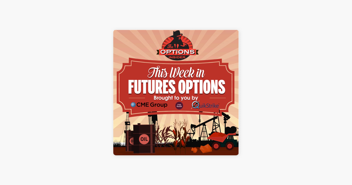 This Week in Futures Options: TWIFO 160: All The Research
