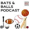 Bats and Balls Podcast artwork