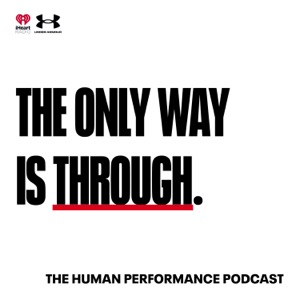 The Only Way is Through: The Under Armour Podcast