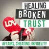Healing Broken Trust In Your Marriage After Infidelity artwork