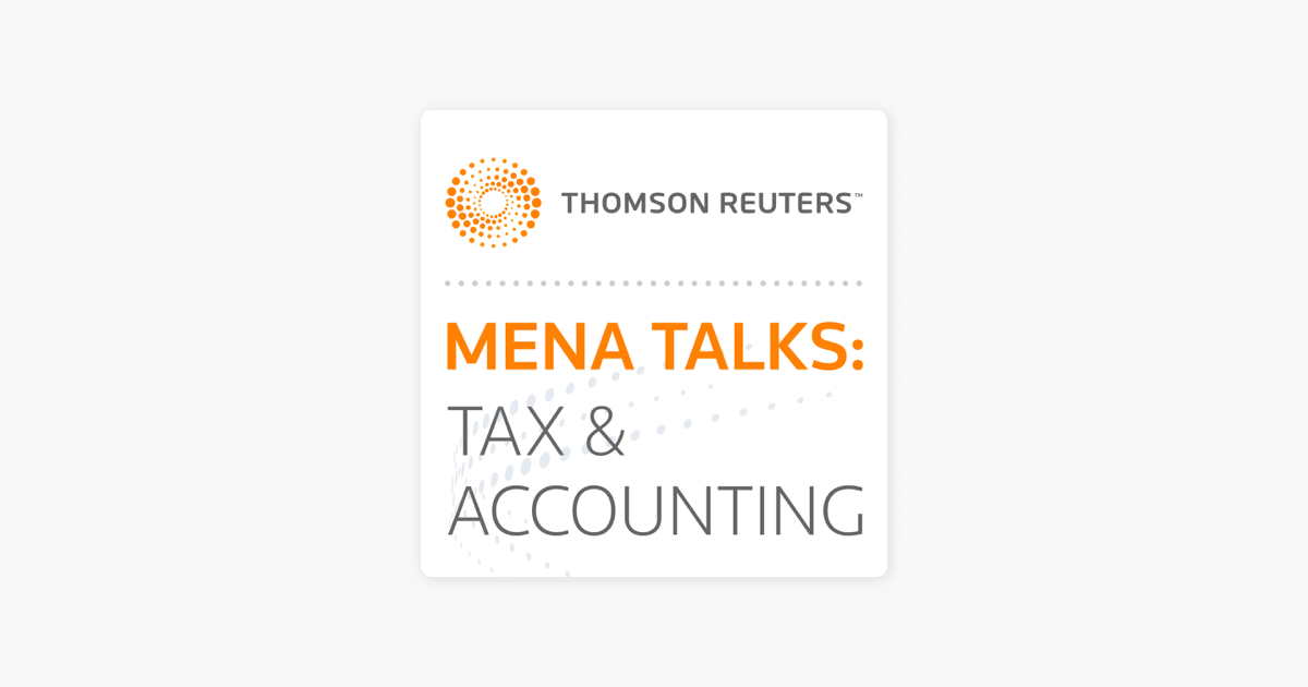 MENA Talks: Tax & Accounting on Apple Podcasts