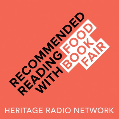 Recommended Reading with Food Book Fair:Heritage Radio Network