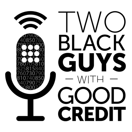 Cover image of Two Black Guys with Good Credit