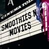 Smoothies N Movies  artwork