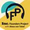 Inc. Founders Project with Alexa von Tobel