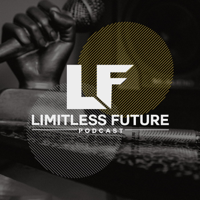 Limitless Future podcast