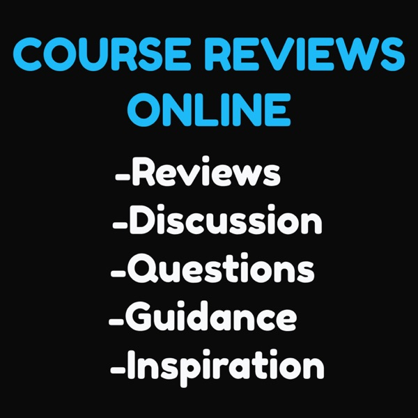 Course Reviews Online Podcast