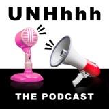 Image of UNHhhh podcast