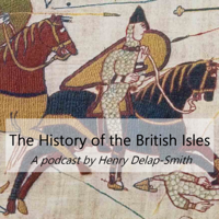 The History of The British Isles podcast