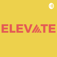 Elevate College Huntsville podcast