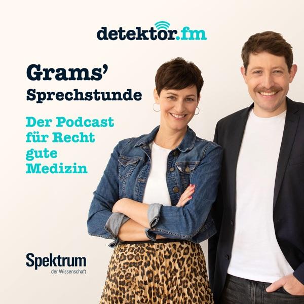 Grams' Sprechstunde – Der Podcast für Recht gute Medizin