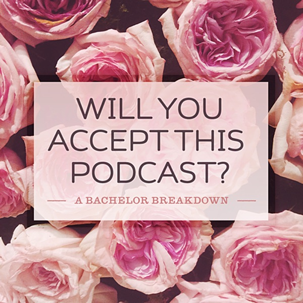 Will You Accept This Podcast