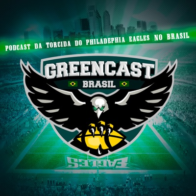 Greencast Brasil - Philadelphia Eagles Podcast
