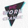Work for Change Podcast artwork