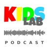 KidsLab - a podcast for parents and educators passionate about STEAM education artwork