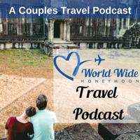World Wide Honeymoon Travel Podcast podcast